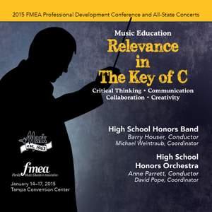 2015 Florida Music Educators Association (FMEA): High School Honors Band & High School Honors Orchestra [Live]