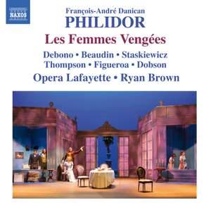 Philidor, F-A: Les Femmes Vengées