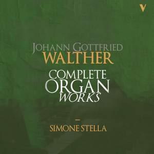 Walther: Organ Works & Transcriptions, Vols. 1-10
