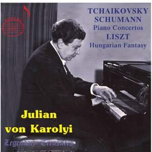 Julian von Karolyi: Tchaikovsky & Schumann Concertos (Vol.1)