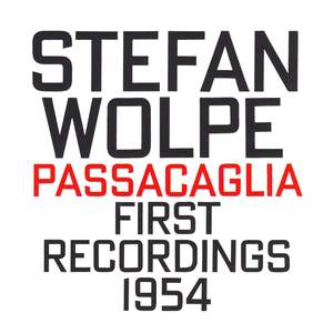Stefan Wolpe: Passacaglia Product Image