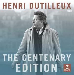 Dutilleux: Centenary Edition