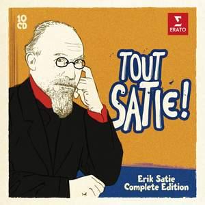 Tout Satie!