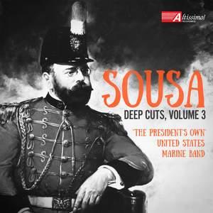 Sousa: Deep Cuts, Vol. 3