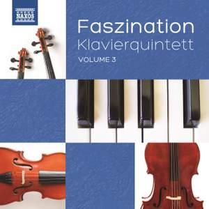 Faszination Klavierquintett, Vol. 3