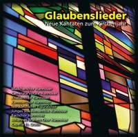 Glaubenslieder: Neue Kantaten zum Kirchenjahr