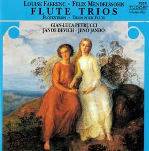 Farrenc & Mendelssohn: Flute Trios