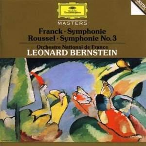 Franck: Symphony in D minor & Roussel: Symphony No. 3
