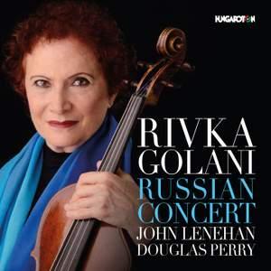 Rivka Golani: Russian Concert