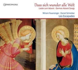 Dass sich wunder alle Welt - Lieder zum Advent