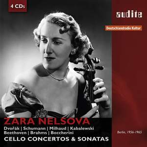 Zara Nelsova: Cello Concertos, Sonatas & Suites