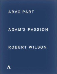 Pärt: Adam's Passion