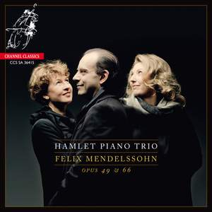 Mendelssohn: Piano Trios Opus 49 & 66 Product Image