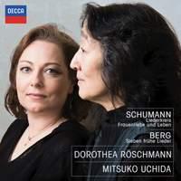 Schumann and Berg: Dorothea Röschmann & Mitsuko Uchida