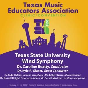 2015 Texas Music Educators Association (TMEA): Texas State University Wind Symphony [Live]
