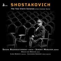 Shostakovich: The Two Violin Sonatas and Rare Chamber Works