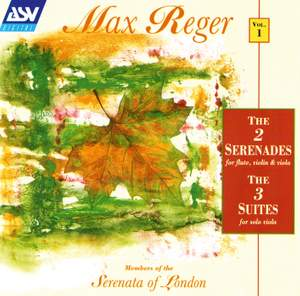 Max Reger: Serenades Vol. 1