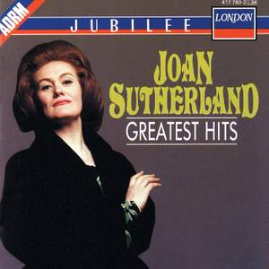 Joan Sutherland: Greatest Hits