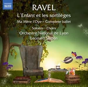 Ravel: L'enfant et les sortilèges & Ma Mère l'Oye