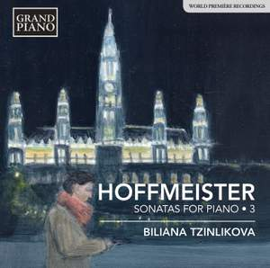 Hoffmeister: Sonatas for Piano 3 Product Image