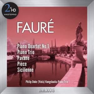 Fauré: Piano Quartet No. 1 & Piano Trio