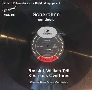 LP Pure, Vol. 22: Scherchen Conducts Rossini's William Tell & Various Overtures Product Image