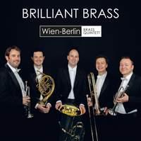 Brilliant Brass: Wien-Berlin Brass Quintett