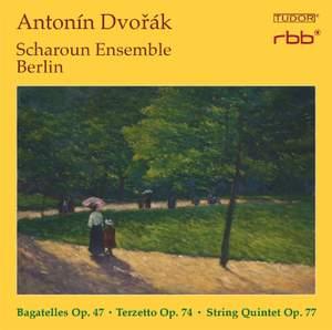 Dvorak: Scharoun Ensemble Berlin