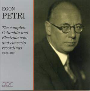 Egon Petri: The Columbia & Electrola recordings 1928-1951