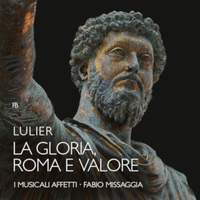 La Gloria, Roma E Valore