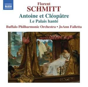 Florent Schmitt: Antoine et Cléopâtre