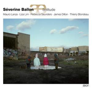 Séverine Ballon: Solitude