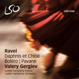 Ravel: Daphnis et Chloé