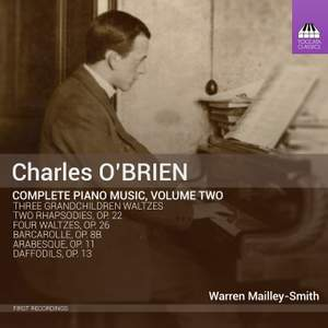 Charles O'Brien: Complete Piano Music, Volume Two