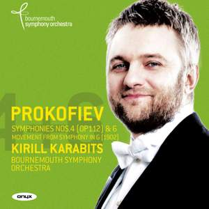 Prokofiev: Symphonies Nos. 4, 6 & Movement from Symphony in G Product Image