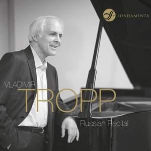 Vladimir Tropp: Russian Recital