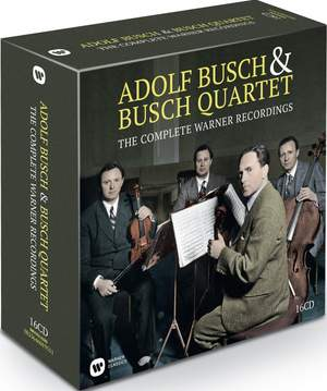 Adolf Busch & The Busch Quartet: The Complete Warner Recordings