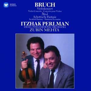 Bruch: Scottish Fantasy & Violin Concerto No. 2