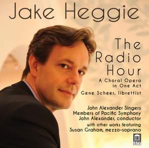 Heggie: The Radio Hour