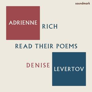 Adrienne Rich and Denise Levertov Read Their Poems
