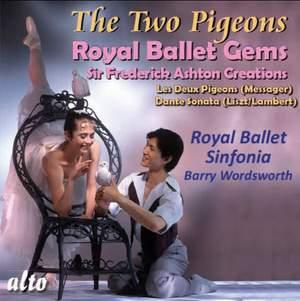 Royal Ballet Gems: Les Deux Pigeons & Dante Sonata