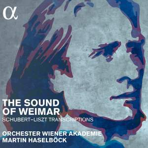Liszt & Schubert: The Sound of Weimar