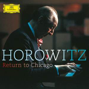 Vladimir Horowitz: Return To Chicago