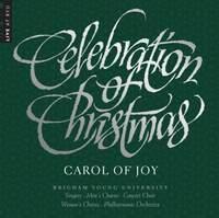 Celebration of Christmas: Carol of Joy (Live)