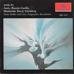 Auric, Busoni, Casella, Hindemith, Ravel & Schoenberg: Works for Piano Duo