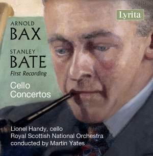 Bax & Bate: Cello Concertos