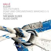 Elgar: Sea Pictures & Pomp and Circumstance Marches