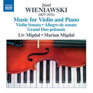 Jozef Wieniawski: Music for Violin and Piano