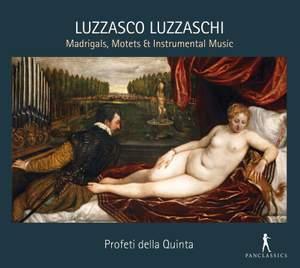 Luzzasco Luzzaschi: Madrigals, Motets, & Instrumental Music Product Image
