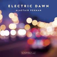 Alastair Penman - Electric Dawn